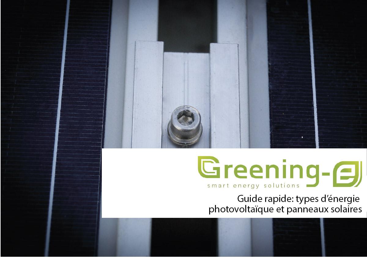 Guide rapide: types d'énergie photovoltaïque et panneaux solaires