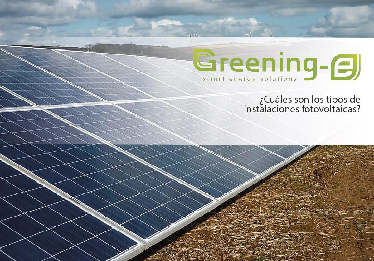 Cuales son los tipos de instalaciones fotovoltaicas