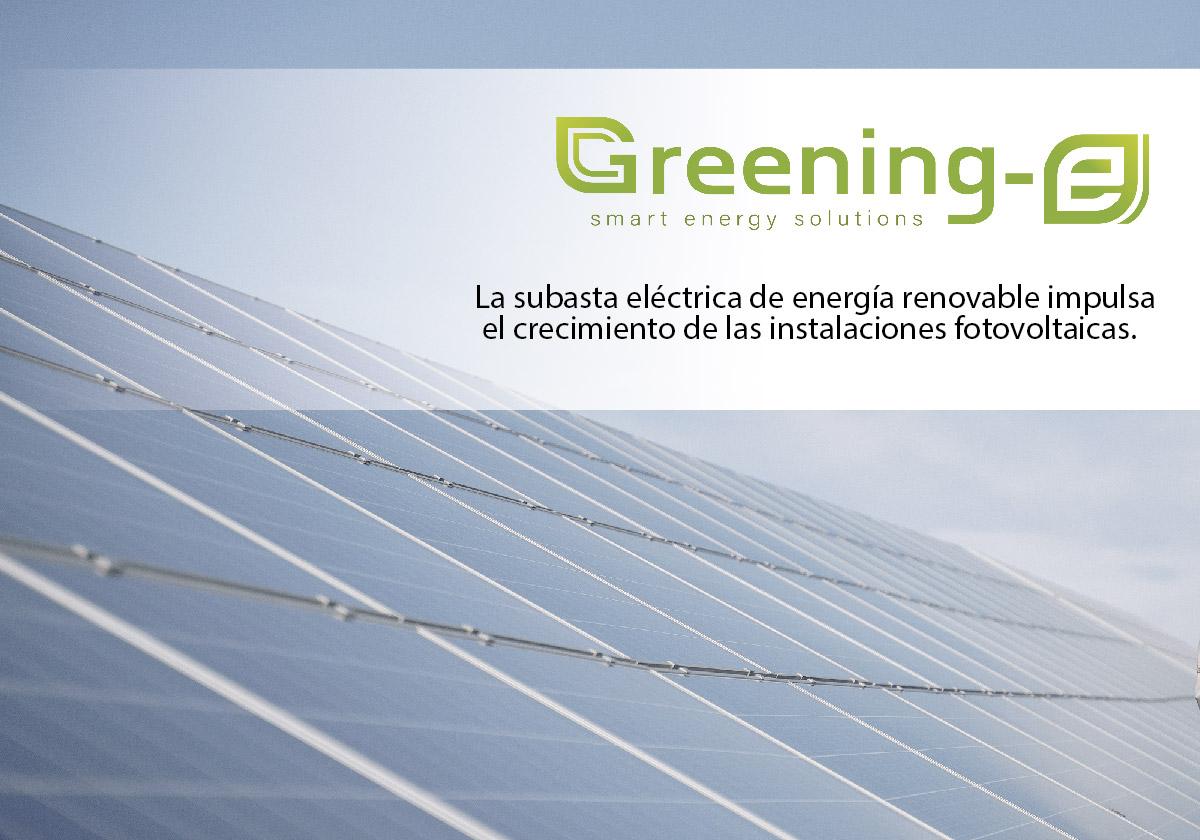 subasta eléctrica energías renovables impulsa crecimiento instalaciones fotvoltaicas