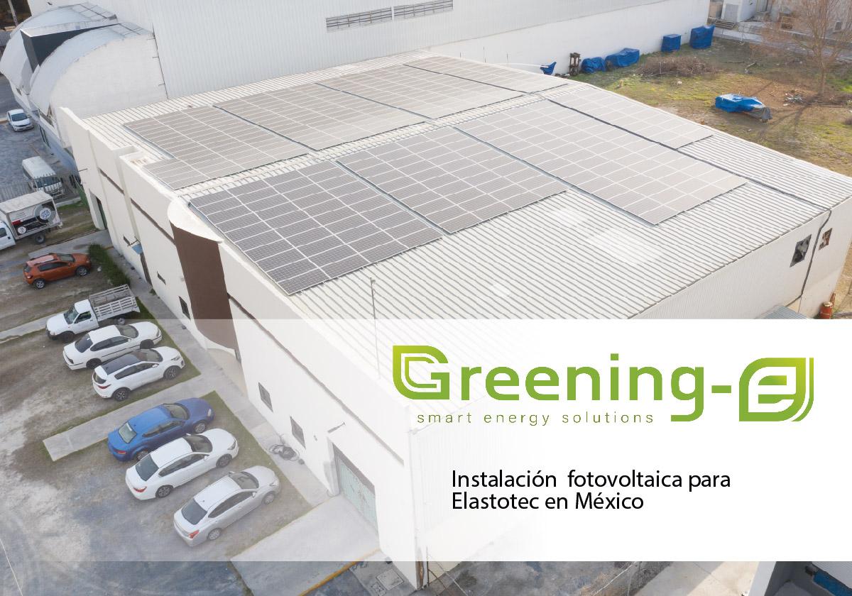 instalación Greening-e para la empresa mexicana Elastotec