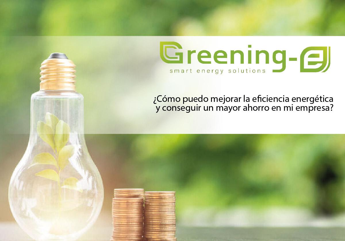 Los métodos y ventajas de lograr una mayor eficiencia energética en tu compañía