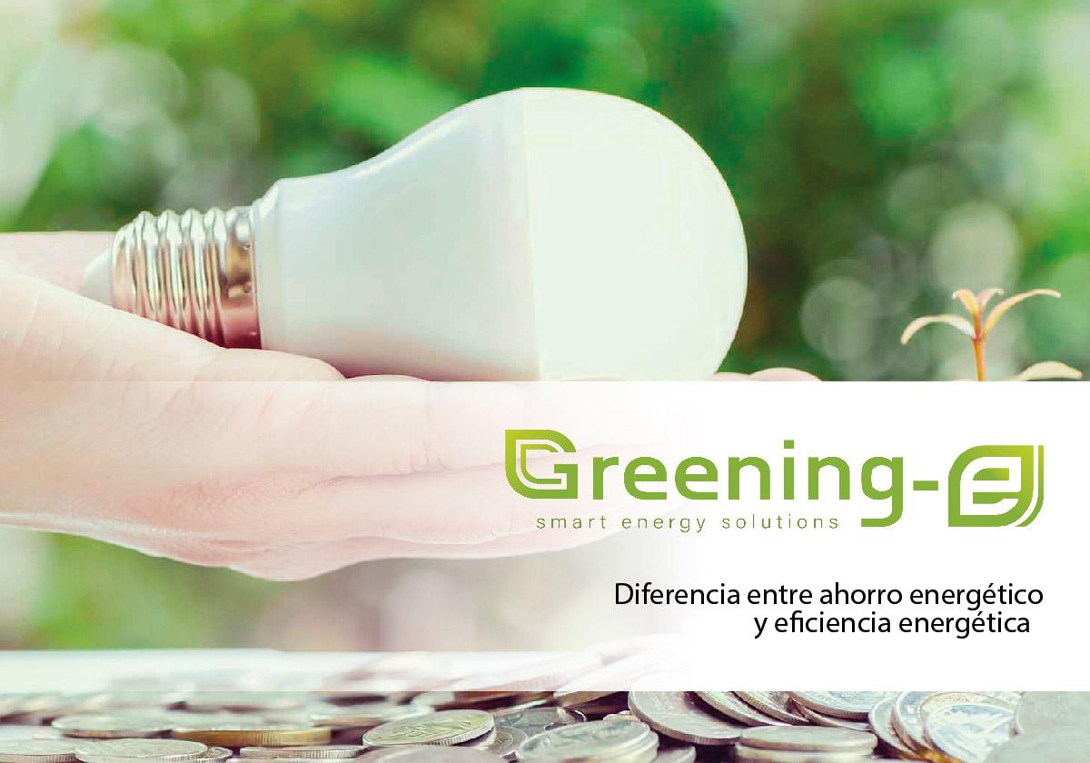 diferencias existentes entre el concepto de ahorro energético y el de eficiencia energética