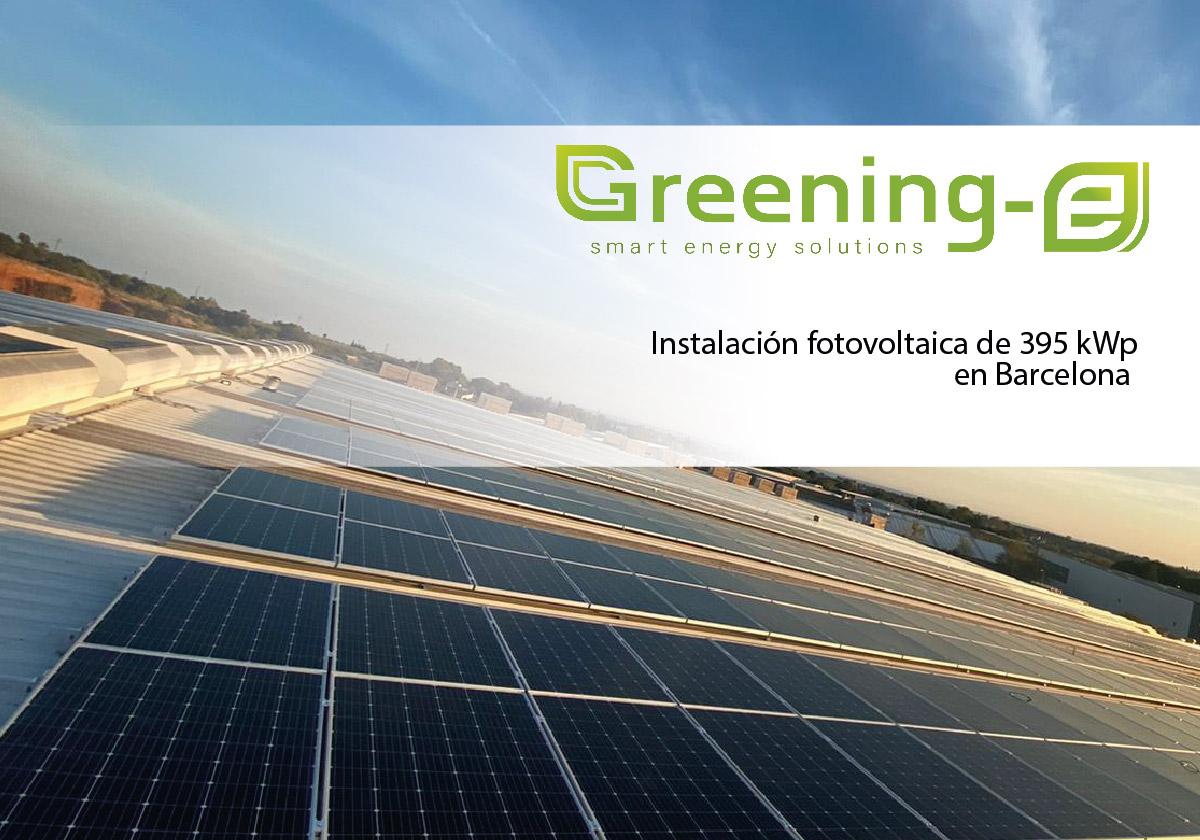 Greening-e ha planificado y ejecutado una Instalación fotovoltaica de 395 kWp en Barcelona